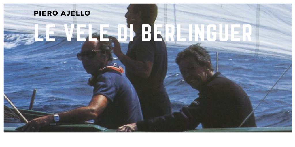 Le vele di Berlinguer
